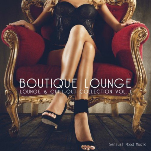 VA - Boutique Lounge Vol.1 (2017)