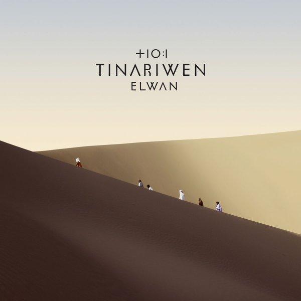 Tinariwen - Elwan (2017)