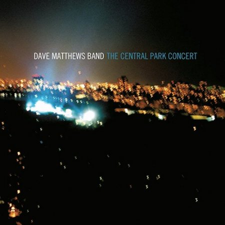 Dave Matthews Band - The Central Park Concert (2003)
