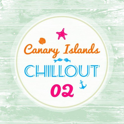 VA - Canary Islands Chillout Vol.2 (2017)