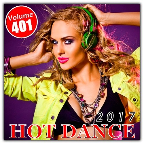 VA-Hot Dance Vol. 401 (2017)