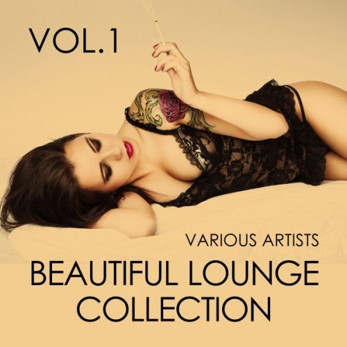 VA - Beautiful Lounge Collection Vol.1 (2017)