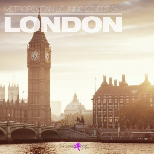 VA - Metropolitan Lounge Selection London (2017)