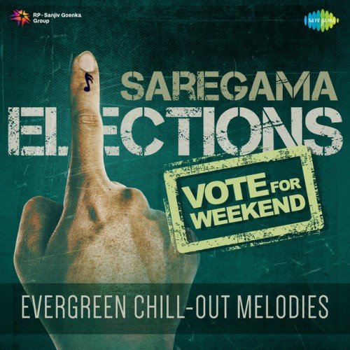 VA - Vote for Weekend: Evergreen Chill Out Melodies (2017)