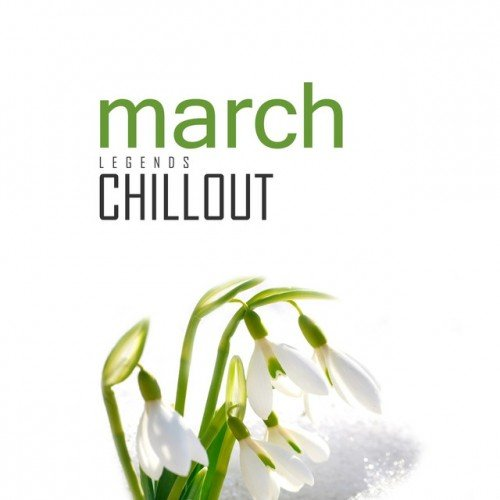 VA - Chillout March 2017: Top 10 Best of Collections (2017)
