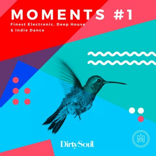 VA - Moments #1 finest electronic deep house and indie dance (2017)