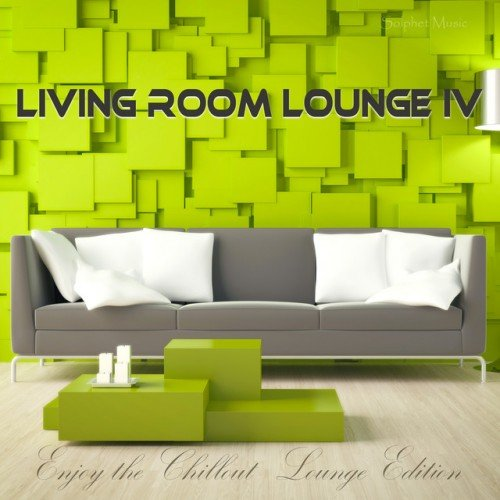 VA - Living Room Lounge 4: Enjoy the Chillout Lounge Edition (2017)