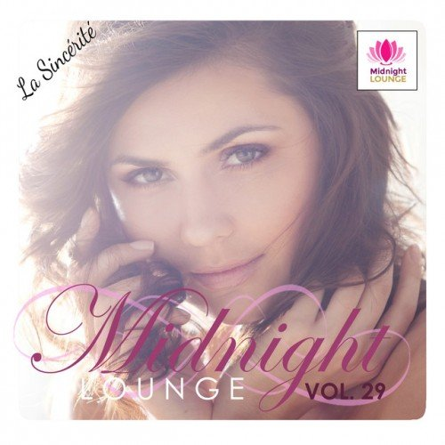 VA - Midnight Lounge Vol.29: La Sincerite (2017)