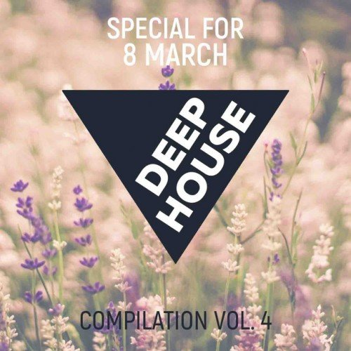 VA - Luxury Deep Vol.4: Special for 8 March (2017)