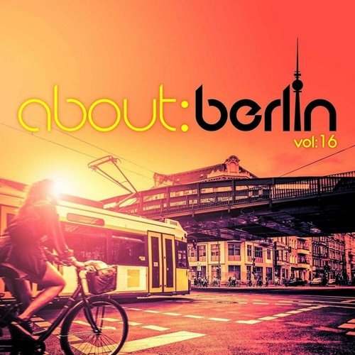 About: Berlin Vol.16 (2017)