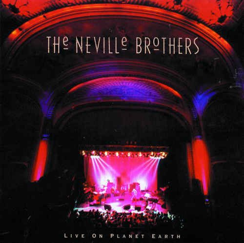 The Neville Brothers - Live on Planet Earth (1994) Lossless