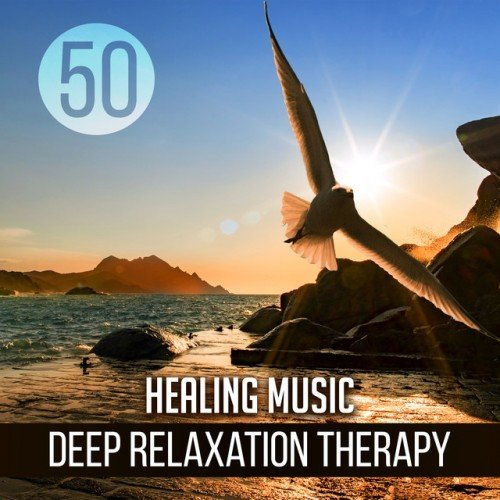 VA - 50 Healing Music. Deep Relaxation Therapy: Sleep Easy, Soothing Massage, Music Wellbeing and Mindfulness (2017)