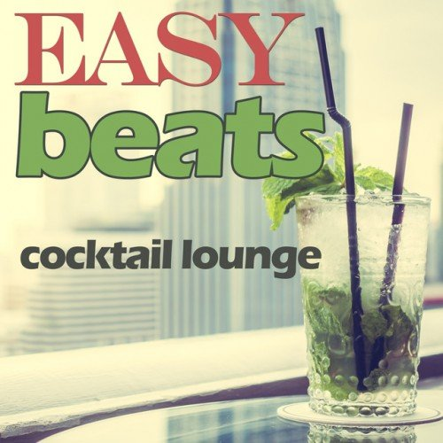 VA - Easy Beats Cocktail Lounge (2017)