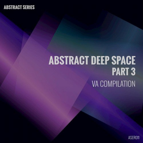 VA - Abstract Deep Space Pt.3 (2017)
