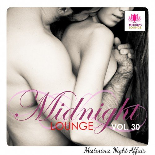 VA - Midnight Lounge Vol.30: Misterious Night Affair (2017)