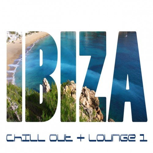 VA - IBIZA Vol 1 Chill Out and Lounge (2017)