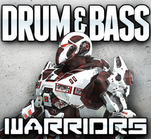 VA - Drum & Bass Warriors, Vol. 03 (2017)