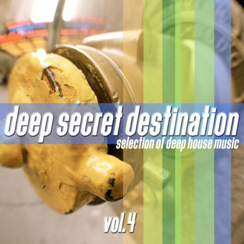 VA - Deep Secret Destination Vol.4: Finest Deep House Selection (2017)