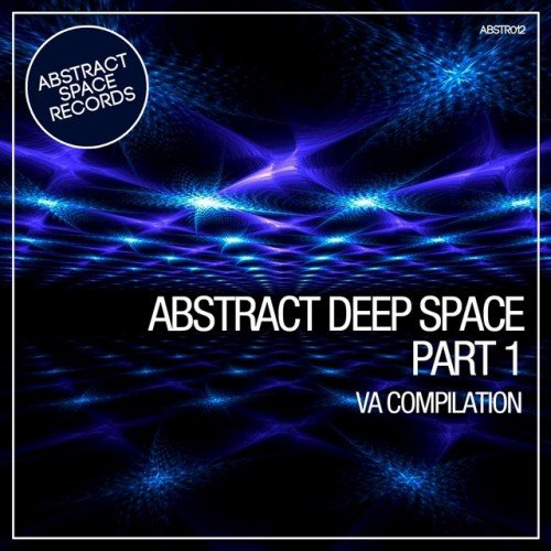 VA - Abstract Deep Space Pt.1 (2017)