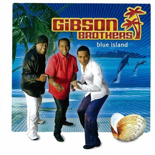 Gibson Brothers - Blue Island (2006)
