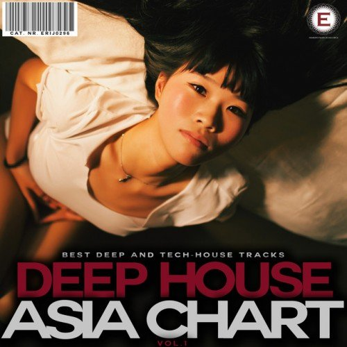 VA - Deep House Asia Chart Vol.1 (2017)