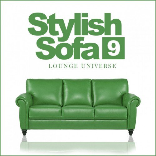 VA - Stylish Sofa Vol.9 Lounge Universe (2017)