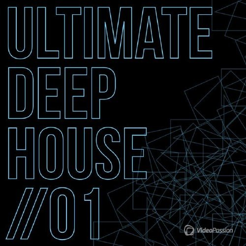 VA - Ultimate Deep House, Vol. 1 (2017)
