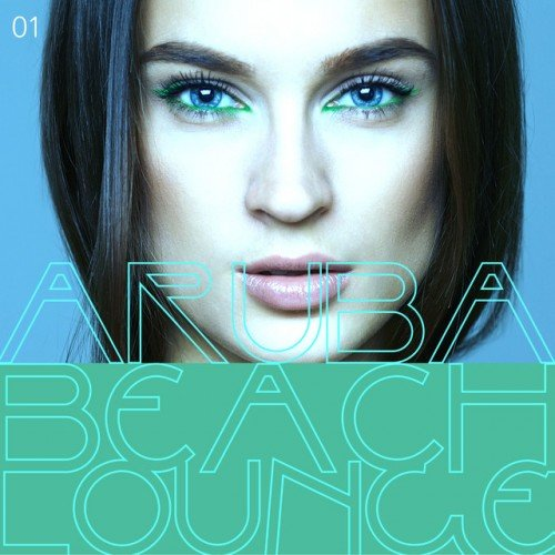 VA - Aruba Beach Lounge Vol.1 (2017)