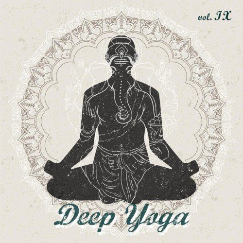 VA - Deep Yoga VOL IX (2017)