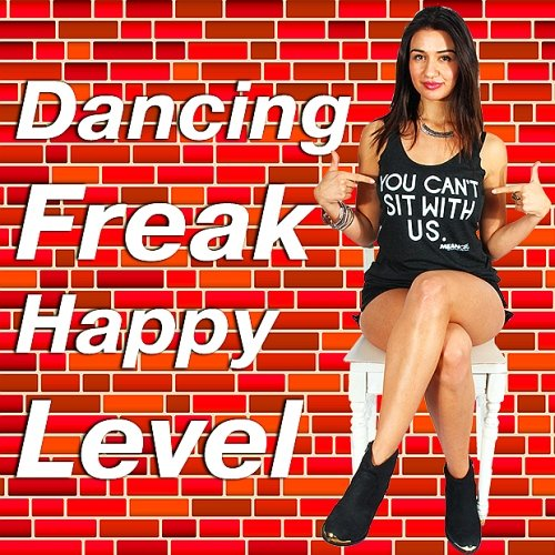 VA-Dancing Freak Happy Level (2017)
