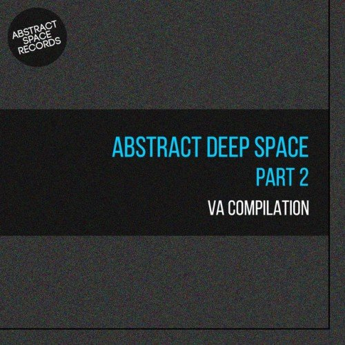 VA - Abstract Deep Space Pt.2 (2016)
