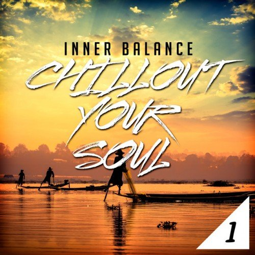 VA - Inner Balance Chillout Your Soul 1 (2017)