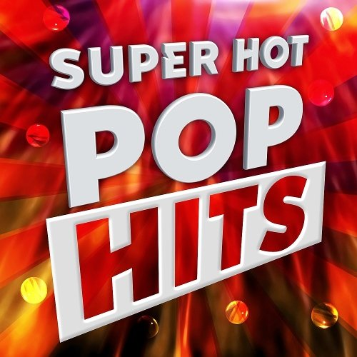 Hits Super - Hot Good Pop (2017)