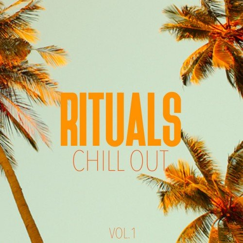 VA - Rituals Chill Out Vol.1 (2017)