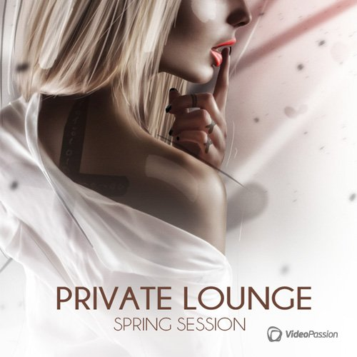 VA - Private Lounge - Spring Session (2017)