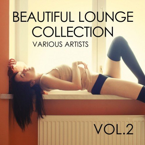 VA - Beautiful Lounge Collection Vol.2 (2017)