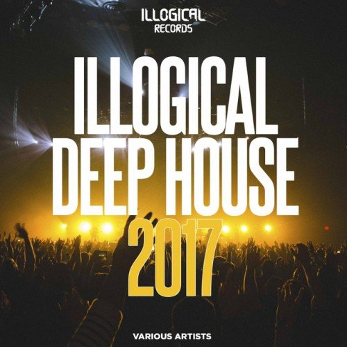 VA - Illogical Deep House (2017)