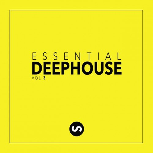 VA - Essential Deep House Vol.3 (2017)