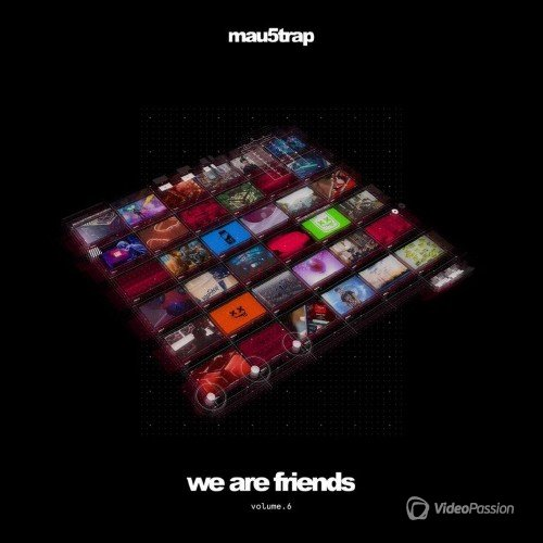 We Are Friends: Volume 6 (2017)