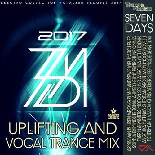 VA-7 Days: Uplifting And Vocal Trance (2017)