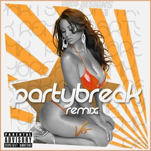 Partybreaks And Remixes 26 March (2017)