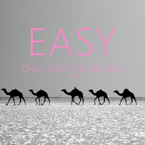 VA - Easy Chill out Collection Vol.1 (2017)