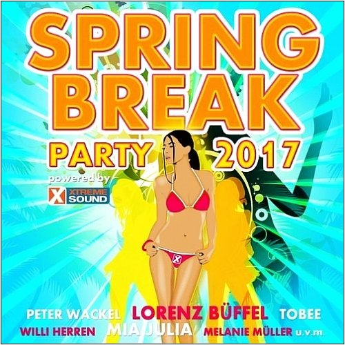 VA-Spring Break Party 2017 Powered by Xtreme Sound (2017)