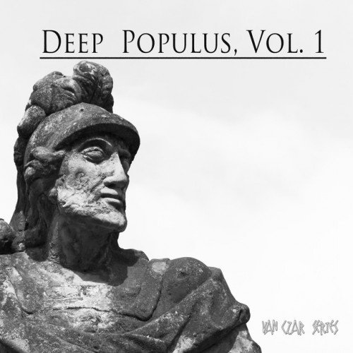 VA - Deep Populus Vol.1: Selected and Mixed By Van Czar (2017)