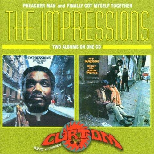 The Impressions - Preacher Man & Finally Got Myself Together (1997)