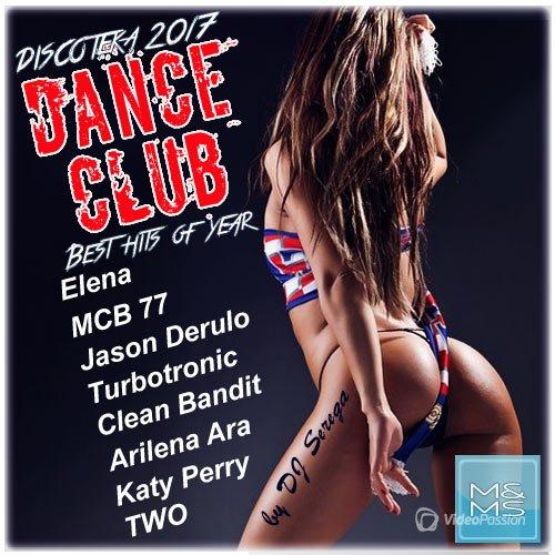VA-Discoteka Dance Club. Best Hits of Year (2017)