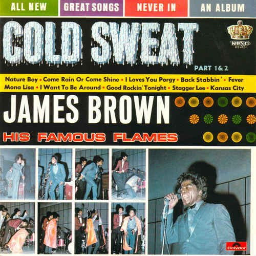 James Brown & The Famous Flames - Cold Sweat (1967) [Japanese Remastered 2015]