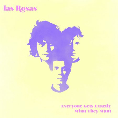 Las Rosas - Everyone Gets Exactly What They Want (2017)
