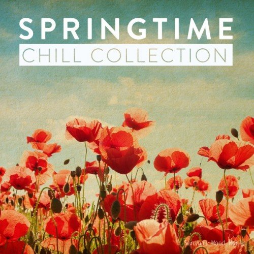 VA - Springtime Chill Collection (2017)