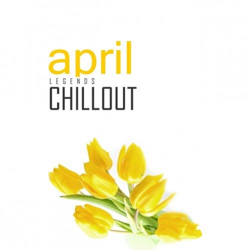 VA - Chillout April 2017: Top 10 Best of Collections (2017)